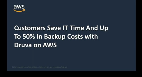 Save on backup costs with Druva on AWS