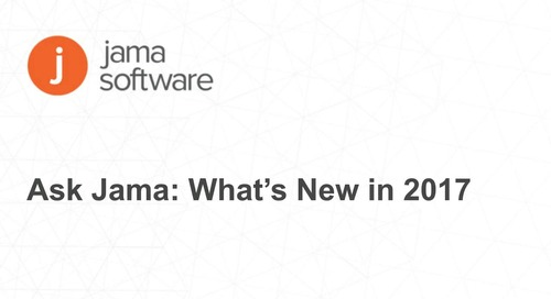 Ask Jama: What's New in 2017