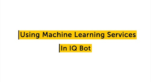 IQ Bot How to - Using machine learning and custom logic