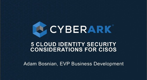 5 Cloud Identity Security Considerations for CISOs