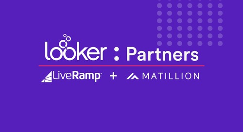 LiveRamp reduces 12 reports to a single, streamlined dashboard with Matillion and Looker