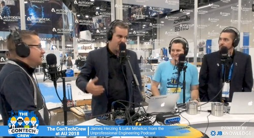 The ConTechCrew at AU 2018: Interview with James Herzing and Luke Mihelcic from the Unprofessional Engineering Podcast