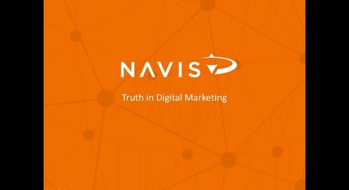 NAVIS Performance Webinar Series: The Truth in Digital Marketing