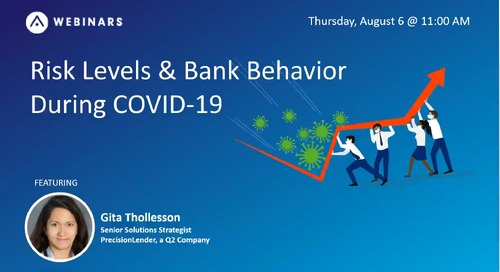 Commercial Risk Levels & Bank Behavior During COVID-19