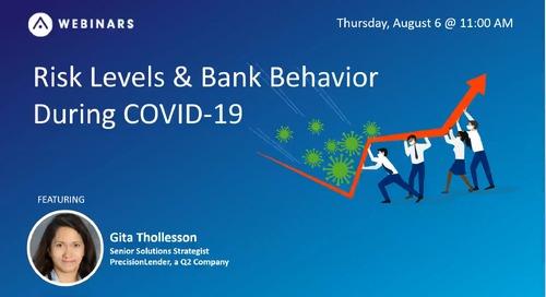 Commercial Risk Levels & Bank Behavior During COVID-19