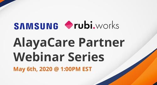 RubiWorks - AlayaCare Partner Webinar