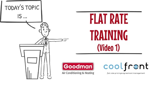 Flat Rate Training Video 1 Goodman