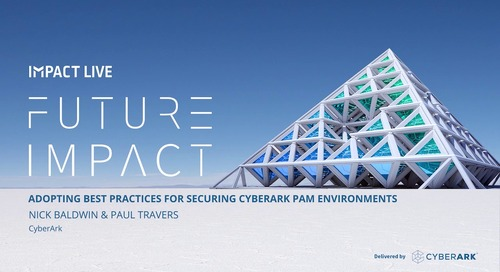 Adopting Best Practices for Securing CyberArk PAM Environments