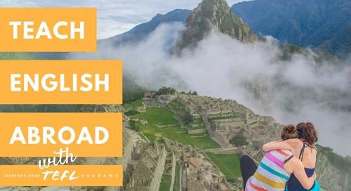 Teach English Abroad - International TEFL Academy