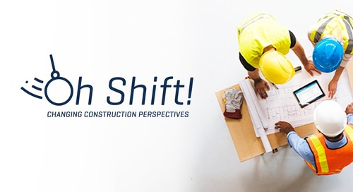 Oh Shift! Changing Construction Perspectives - Up Your Tech! (And Up Your Productivity)