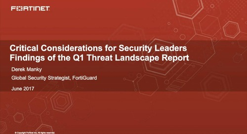 Critical Considerations for Security Leaders: Findings of the Q1 Threat Landscape Report