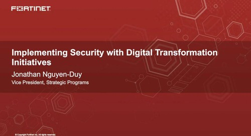 Implementing Security with Digital Transformation Initiatives