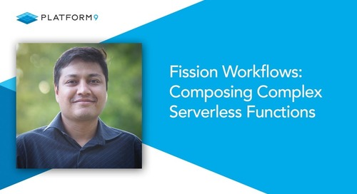 Fission Workflows: Composing Complex Serverless Functions