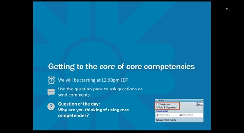 Archived Webinar: Getting to the core of core competencies