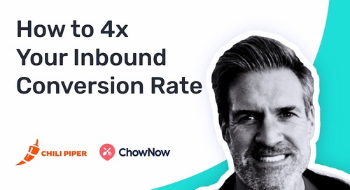 How ChowNow Used Chili Piper to 4x Their Inbound Conversion Rate