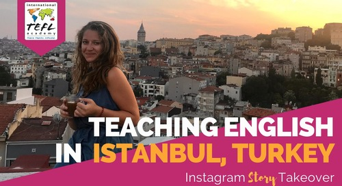 Day in the Life Teaching English in Istanbul, Turkey with Zoe Snow