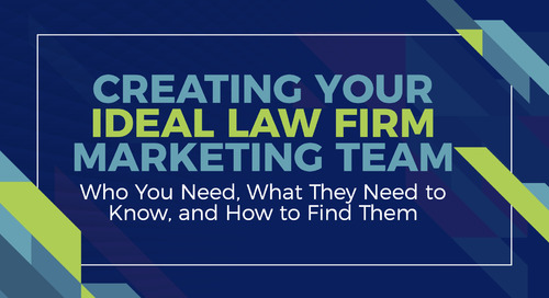 Creating Your Ideal Law Firm Marketing Team