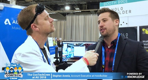 The ConTechCrew at AU 2018: Rob McKinney chats with Stephen Avenia from HoloBuilder
