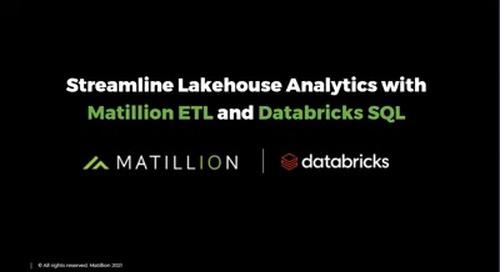 Webinar - Streamline Lakehouse Analytics with Matillion ETL and Databricks SQL