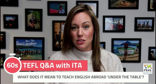 What Does It Mean to Teach English Under the Table? - TEFL Q&A with ITA