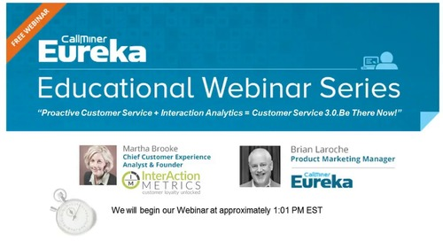 Proactive Customer Service + Interaction Analytics Customer Service. Be There Now!