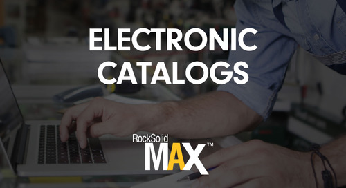 RockSolid MAX Video: Leverage Electronic Catalogs