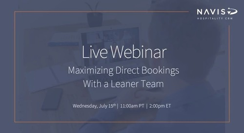 Maximizing Direct Bookings With A Leaner Team