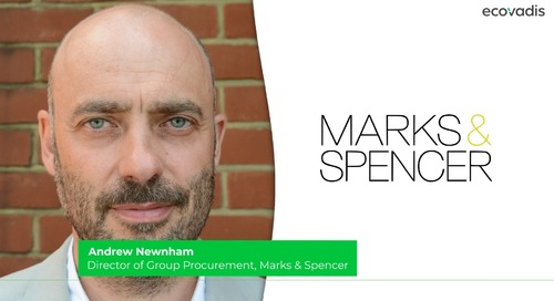 M&S - Activating Supplier Relationship Management to Monitor and Improve Sustainability Performance
