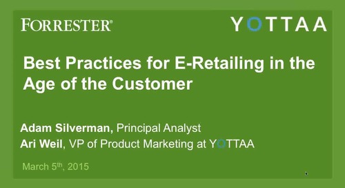 Webinar: Best Practices for E-Retailing in the Age of the Customer (Recording)