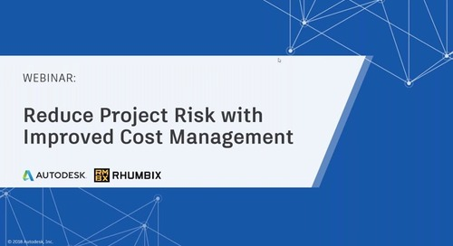 [On-Demand Webinar] Reduce Project Risk with Improved Cost Management