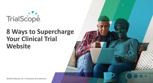 8 Ways to Supercharge Your Clinical Trial Website