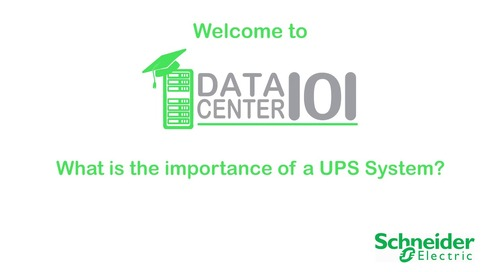 Data Center 101: What is the importance of a UPS System?
