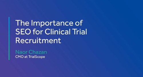 The Importance of SEO for Clinical Trial Recruitment