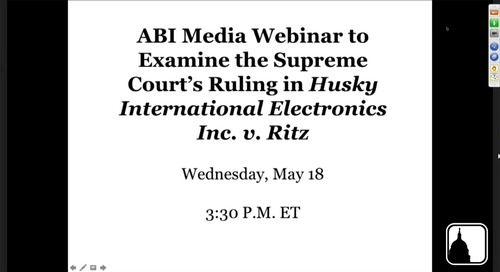Experts Discuss Supreme Court's Ruling in Husky International Electronics Inc. v. Ritz and its Impact on Fraudulent Conveyance Litigation
