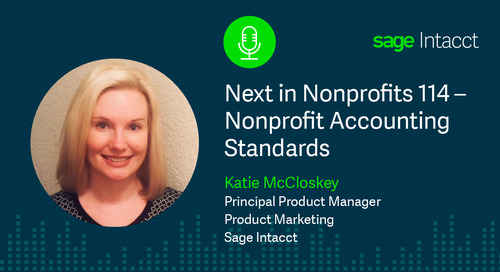 Next in Nonprofits 114 – Nonprofit Accounting Standards with Katie McCloskey of Sage Intacct