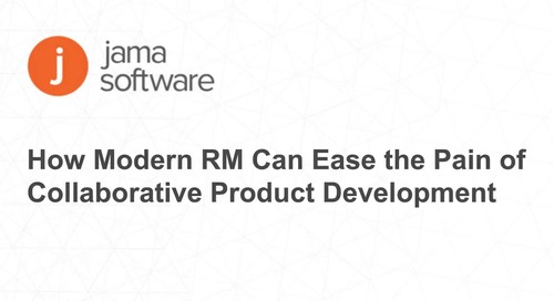 How Modern RM Can Ease Collaborative Product Development Pain