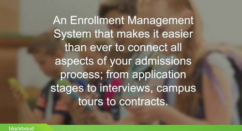 Connecting Your Admissions Office with Blackbaud Enrollment Management System