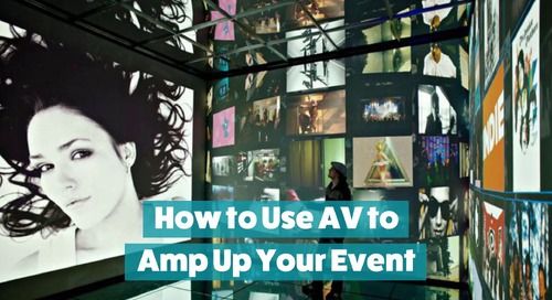 How to Use AV to Amp Up Your Event