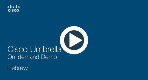 Cisco Umbrella On-demand Demo - Hebrew