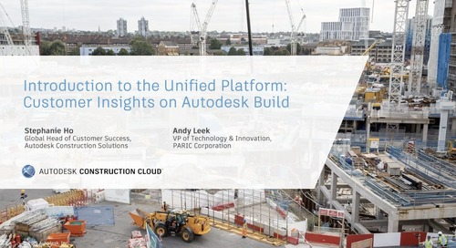 Introduction to the Unified Platform: Customer Insights on Autodesk Build