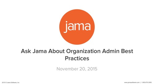 Ask Jama About Organization Admin Best Practices