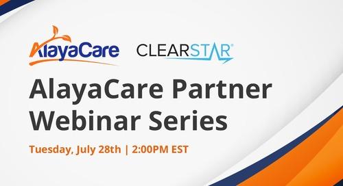 Clearstar - AlayaCare Partner Webinar