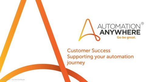 Customer Success, Supporting your Automation Journey