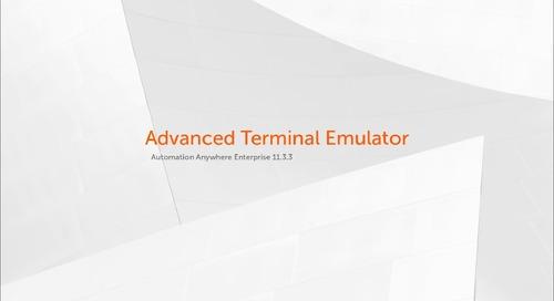 Enterprise 11.x Features - Advanced Terminal Emulator