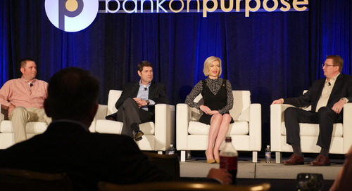 What Does All of this Mean for YOUR Bank? (Panel) - BankOnPurpose 2016