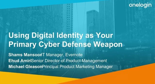 Using Digital Identity as Your Primary Cyber Defense Weapon