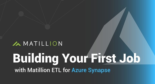 Building Your First Job in Matillion ETL for Azure Synapse