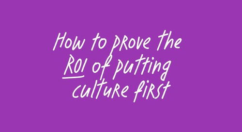 How to prove the ROI of putting culture first for 150,000 people at Unilever