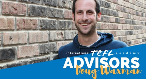 International TEFL Academy Advisor - Doug Waxman