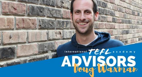 International TEFL Academy Advisor - Doug Waxman